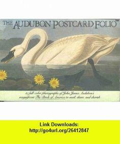 The Audubon Postcard Folio (9780894714504) John James Audubon , ISBN-10: 0894714503  , ISBN-13: 978-0894714504 ,  , tutorials , pdf , ebook , torrent , downloads , rapidshare , filesonic , hotfile , megaupload , fileserve