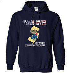 TOMS RIVER-- Its Where My Story Begins! - #hoodie outfit #hoodies/sweatshirts