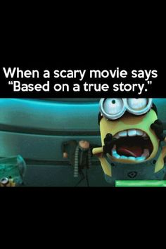 Despicable me, literally the best movie in the world