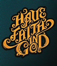 Typography Have Faith in GOD by david lopez Vintage Typography, Typography Letters, Typography Logo, Lettering Design, Hand Lettering, Branding Design, Craft Logo, Typography Inspiration, Design Inspiration
