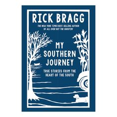 My Southern Journey: True Stories from the Heart of the South - Christmas Gifts for Him - Southern Living
