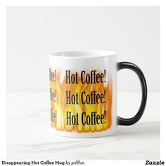 Disappearing Hot Coffee Mug - Custom Mugs - Create Your Own. Personalized Coffee Mugs, Color Changing Coffee Mug, Custom Mugs, Hot Coffee, You Funny, Cool Patterns, Create Your Own, Tableware, Image