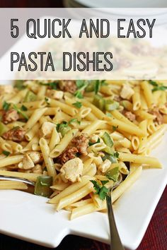 5 Quick and Easy Pasta Dishes | Good Cheap Eats - Pasta is a quick and simple dish that feeds a crowd and pleases the masses. Check out these 5 quick and easy pasta dishes next time you need a little inspiration.
