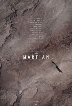 The Martian (Seul sur Mars) Best Movie Posters, Cool Posters, Film Posters, Hindi Movies, Disney Pixar, Kate Mara, Ridley Scott, Comedy, Book Covers
