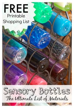 Sensory Bottles   FREE Printable Materials List {love this list} Printing and putting on the bulletin board, so I can make these any time I want.