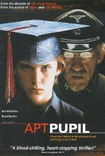 Apt Pupil (1998)  - Excellent movie.  Did not realize Brad Refro died years ago.  Ian McKellen amazing as always.