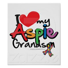 I Love My Aspie Grandson Poster from Zazzle.com