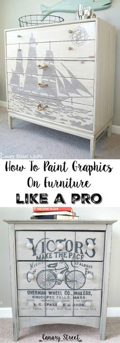 Step by step instructions for painting graphics on furniture. It's not as hard as you think!  This technique can also be used to paint graphics on walls or to make unique signs. http://canarystreetcrafts.com/