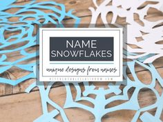 Paper Snowflake Name Art - The Kitchen Table Classroom