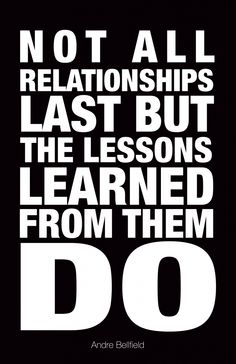 NOT ALL RELATIONSHIPS LAST