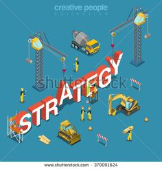 Strategy creation process flat 3d isometry isometric concept web vector illustration. Construction site workers vehicles lorry bulldozer crane building big word. Creative people collection. - stock vector