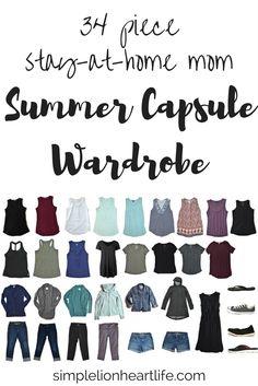 Summer capsule wardrobe - 2017 stay at home mom summer capsule wardrobe. A look inside my minimalist wardrobe.