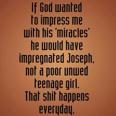 ;) hahahahahahaha or just made himself from joseph's rib.......hahahahahahahahahaha