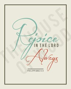 Scripture Art Print / Philippians 4:4