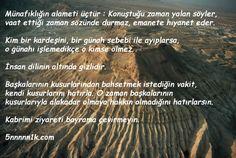 Resimli Hz. Muhammed'in Sözleri-Ben cinleri ve insanları, ancak bana kulluk etsinler diye yarattım. (Zariyat Suresi, 56)  Yüce Rabbimiz böyle derken, Kuran'da tek bir kez bile evrenin Peygamberimiz için yaratıldığı gibi bir konudan bahsetmezken, biz nasıl olur da, Allah'ın yaratma sebeplerini görmezden gelip, evreni Hz. Muhammed için yarattı diyebiliriz? Eğer ki böyle büyük bir haber doğru olsaydı, bundan Kuran'da bir kez bile bahsedilmemesi mümkün müdür?  Bu hadis Allah'ı hâşâ şarta…