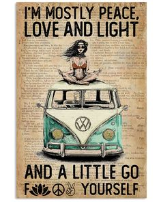 Discover Hippie Peace Love And Light Poster . Free Returns, Made in USA, Worldwide Shipping Love And Light, Peace And Love, Funny Quotes, Life Quotes, Sarcastic Quotes, Qoutes, Vintage Posters, Vintage Art, Free Spirit Quotes