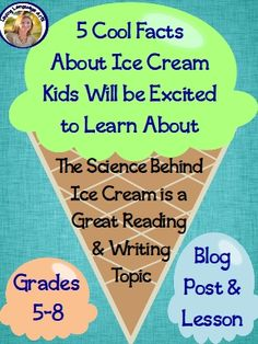 pin and blog header 5 cool facts about ice cream Ice Cream Science, Middle School Ela, High School, Pre School, Ice Cream Kids, Blog Writing, Creative Writing, Teaching Language Arts, Science Lessons