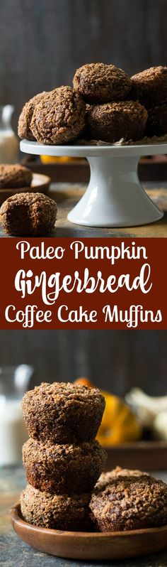 Pumpkin Gingerbread Paleo Coffee Cake Muffins - great for the holiday season or anytime for a healthy snack or dessert (Paleo Christmas Bake) Paleo Coffee Cake, Coffee Cake Muffins, Fall Dessert Recipes, Holiday Recipes, Delicious Desserts, Paleo Sweets, Paleo Dessert, Paleo Pumpkin Recipes, Paleo Baking