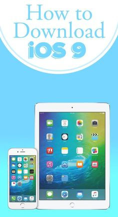 iOS 9 is here! Here's how you can download it!