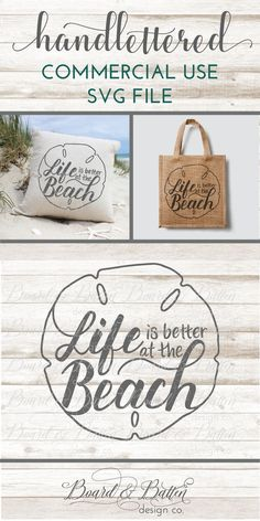 Beach SVG File - Life is better at the beach Handlettered SVG file for Silhouette & Cricut