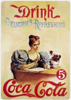 John Pemberton invented Coca Cola in Coca Cola changed the way Americans refresh themselves. Coca Cola Poster, Coca Cola Drink, Cola Drinks, Coca Cola Ad, Always Coca Cola, World Of Coca Cola, Coca Cola Vintage, Posters Vintage, Vintage Ads