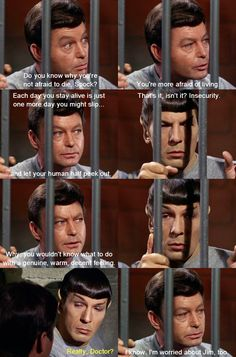 McCoy nails Spock. From Bread and Circuses (Star Trek)