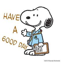 Have a good day Snoopy