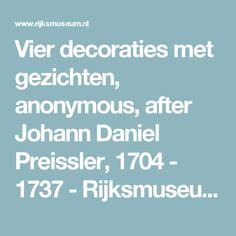 Vier decoraties met gezichten, anonymous, after Johann Daniel Preissler, 1704 - 1737 - Rijksmuseum