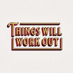 things will work out quote typography