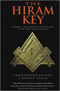 The Hiram Key: Pharaohs, Freemasons and the Discovery of the Secret Scrolls of Jesus: Christopher Knight, Robert Lomas: Amazo. Masonic Art, Masonic Symbols, Masonic Gifts, Masonic Jewelry, Occult Symbols, Occult Art, Religious Symbols, Used Books, Books To Read