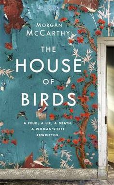 """Read """"The House of Birds"""" by Morgan Mccarthy available from Rakuten Kobo. Morgan McCarthy's THE HOUSE OF BIRDS is a beautiful and bewitching story of love, war and second chances that will be ad. Literary Fiction, Historical Fiction, Fiction Books, Derelict House, Good New Books, Birdhouse Designs, Bird Book, Family Feud, Beach Reading"""