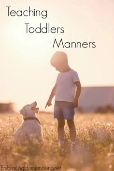 Toddlers are not too young to start learning their manners and to be respectful! Some great pointers here.