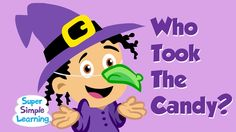"""Who Took The Candy?"" by Super Simple Learning. It's ""Who Took The Cookie?"" with a fun Halloween twist! Find out who took the candy with this chant. Great for learning #Halloween characters! #prek"