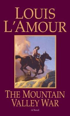 The Mountain Valley War by Louis L'Amour (1997, Paperback)