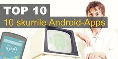 10 skurrile Android-Apps