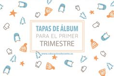 Tapas de álbum para el primer trimestre Tapas, Album, Bullet Journal, Winter, First Trimester, Cover Pages, School, Winter Time