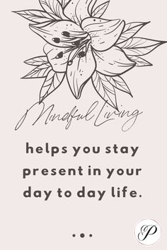 Mindful living helps you stay present in your day to day Work Productivity, Time Management Skills, Productive Day, How To Stop Procrastinating, Achieve Success, Mindful Living, Getting Things Done, Organize, Mindfulness