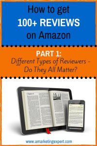 How to Get 100+ Reviews on Amazon: Different Types of Reviewers – Do They All Matter? Part 1 - Author Marketing Experts, Inc.
