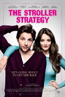The Stroller Strategy (2012)<<< saw this poster in Paris on January!!! I totally want to see it!