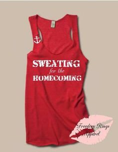 Military Homecoming: Available for all branches, Sweating for the homecoming tank