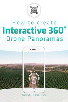 How To Create Interactive 360˚ Aerial Panoramas Using A Drone via @fromwhereidrone #drone #tutorial #panorama #aerial #photography