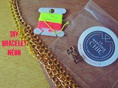 Blog Mode et DIY, Do It Yourself | In The Mood For Mode : DIY: Bracelet Néon avec la Mercerie Chic