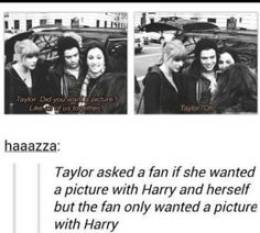 Ok I'm not much of a Haylor shipper but that's just mean. I can understand where she's coming from though, I'd want a picture of just me and Hazza, but I'd want one with all of us too...