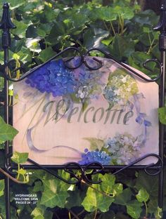 Grans Gardens - Welcome sign with hydrangea Cozy Cottage, Cottage Style, Garden Cottage, White Cottage, Tole Painting, Fabric Painting, Painting Patterns, Stencil, Slate Signs
