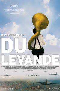 Du Levande [You, The Living] (2007)