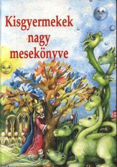 Mesék, versek, mondókák ovisoknak Children's Literature, Comic Books, Comics, Cover, Baby, Cartoons, Cartoons, Baby Humor, Infant