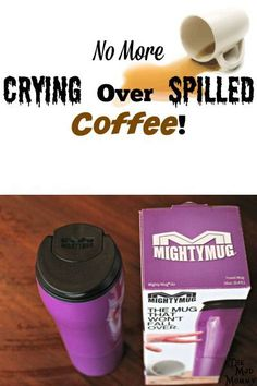 Coffee is a mother's nectar and nobody wants to see it spilled! Let's have No More Crying Over Spilled Coffee with The Mighty Mug!