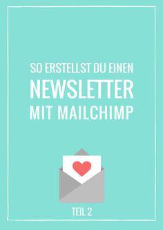 Wie du mit Mailchimp einen Newsletter erstellst