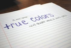 I Love Your True Colors