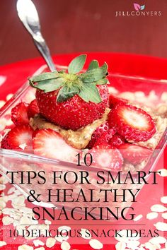 Snacking can easily derail healthy eating habits, but the good news is, it doesn't have to. Smart and healthy snacking will leave you satisfied, on track with nutritious foods, keep your energy level up and not feeling hungry in between meals. Try these 10 snack ideas for a healthy snack anytime of day. Get the tips and recipes at jillconyers.com. #weightloss